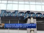 Indofood Sukses Makmur Siap Tebar Dividen Rp 2,44 T