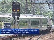Naik Kereta Dari dan Ke Jakarta Tak Perlu Lagi Pakai SIKM