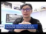 Strategi Keuangan Kala Ekonomi Terancam Resesi