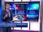 Dengan Konsumsi, Indonesia Bisa Lawan Resesi