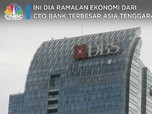 Ini Dia Ramalan Ekonomi dari CEO Bank Terbesar Asia Tenggara