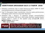Kabar Gembira! Gaji Ke-13 PNS Cair Bulan Agustus 2020
