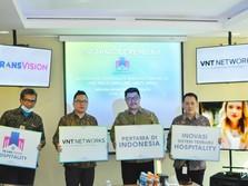 Transvision Bawa Angin Segar Bagi Bisnis Hospitality RI