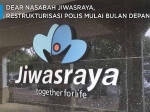 Catat! Restrukturisasi Polis Nasabah Jiwasraya Bulan Depan