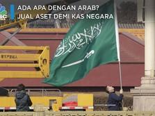 Ada Apa dengan Arab? Jual Aset Demi Kas Negara