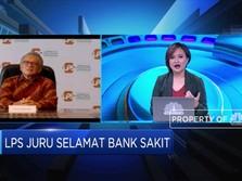 Selamatkan Bank Sakit, Ini Bentuk Koordinasi LPS & OJK