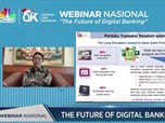 Ini Masa Depan Bank Digital di Mata OJK dan Bankir