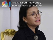 Prepare for the Worst, Ini Wejangan Sri Mulyani