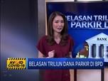 Belasan Triliun Dana Parkir di BPD