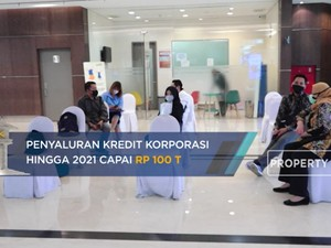 Wow! 15 Bank Dapat Jaminan Kredit Korporasi Rp 100 T