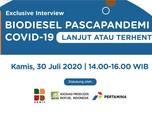 Bedah Tuntas Biodiesel Pascapandemi Covid-19