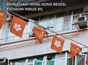 Perhatian! Hong Kong Resesi, Ekonomi Minus 9%