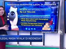 Ponsel Ilegal Masih 'Nyala' di Indonesia?