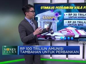 Rp 100 Triliun! Amunisi Tambahan untuk Perbankan