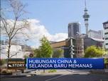 Hubungan China & Selandia Baru Memanas? Ada Apa?
