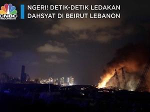 Ini Detik-detik Ledakan Dahsyat di Beirut Lebanon