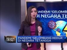 Pandemi Gelombang Kedua di Negara Tetangga
