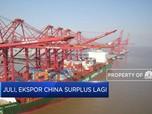 Juli 2020, Ekspor China Surplus USD 62,33 M