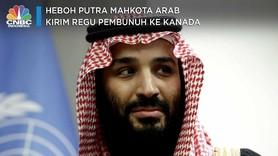 Heboh Putra Mahkota Arab Kirim Regu Pembunuh ke Kanada
