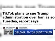 Diblokir, Tiktok Gugat Trump