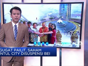 Digugat Pailit, Saham Sentul City Disuspensi BEI