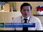 LDR Membaik, Pahala Mansury Pastikan Likuiditas BBTN Aman