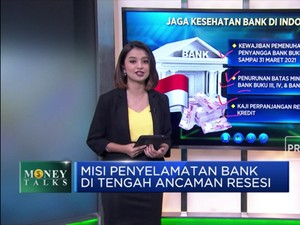 Misi Penyelamat Bank di Tengah Ancaman Resesi