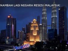 Nambah Lagi Negara Resesi: Malaysia!