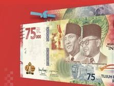 68 Ribu Orang Sudah Pesan Uang Baru Rp 75.000, Stok Aman?