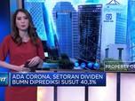 Duh! Ada Corona, Setoran Dividen BUMN Diprediksi Susut 40,3%