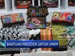 Bantuan Presiden Untuk UMKM