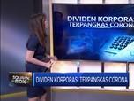 Dividen Korporasi Terpangkas Corona