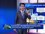 Dewan Moneter, Panglima Ekonomi Indonesia