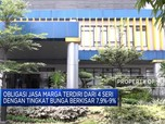 Jasa Marga Tawarkan Obligasi dengan Pokok Rp 2 Triliun
