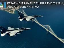 Kejar-kejaran F-16 Turki & F-16 Yunani, Ada Apa Sebenarnya?