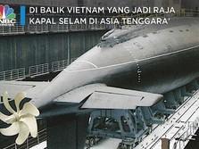 Mengintip Kesangaran Kapal Selam Vietnam Jadi 'Raja' di ASEAN