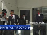 Neymar Positif Covid-19