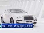 Rolls Royce Rilis Mobil Terbaru dengan Harga Rp 4.9 Miliar