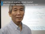 Emiten Lo Kheng Hong Dapat Rezeki dari Freeport, Berapa ya?