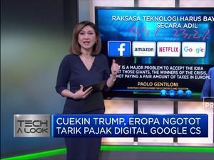 Cuekin Trump, Eropa Ngotot Tarik Pajak Digital Google Cs