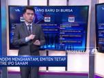 Pandemi Menghantam, Emiten Tetap Antre IPO Saham