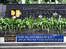 PUPR Gelontorkan Rp 6,47 T untuk Proyek Food Estate 2021