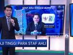 Geger Jabatan Staf Ahli Direksi BUMN Bergaji Rp 50 Juta