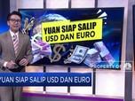 Yuan Siap Salip USD Dan Euro