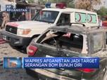 Wapres Afganistan Jadi Target Serangan Bom Bunuh Diri