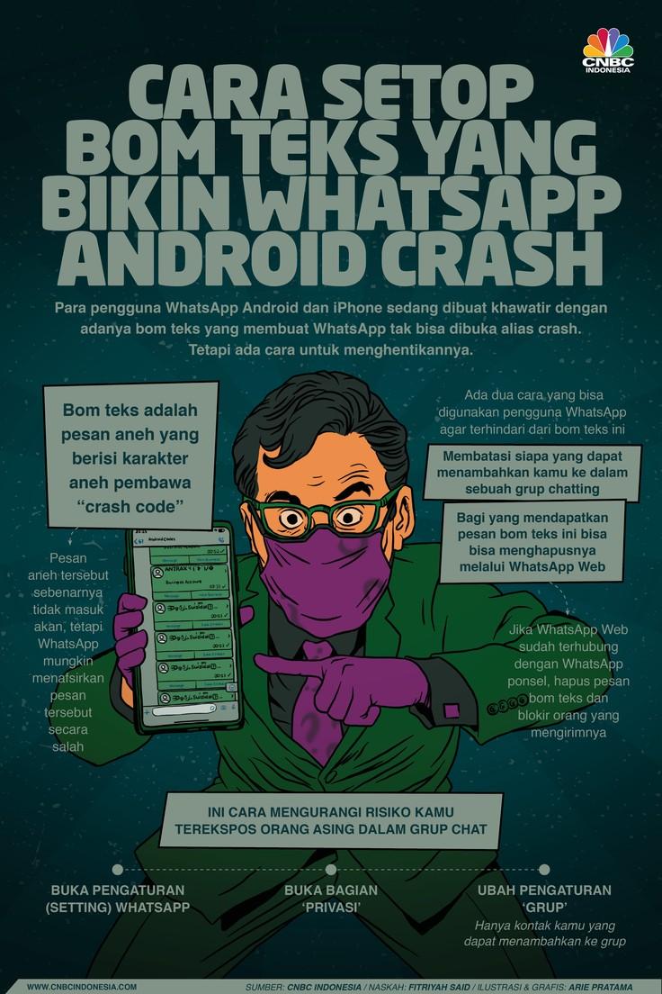 Infografis: Cara Setop Bom Teks yang Bikin WhatsApp Android Crash
