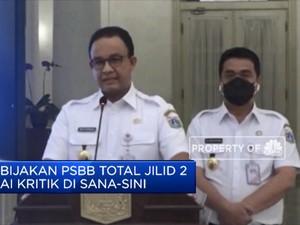 Kebijakan PSBB Total Jilid 2 Tuai Kritik Di Sana-Sini