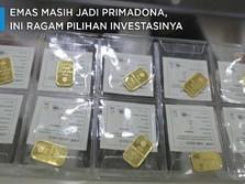 Emas Masih Jadi Primadona, Cek ya Ragam Pilihan Investasinya