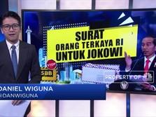 Surat Orang Terkaya RI Untuk Jokowi