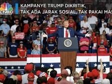 Kampanye Trump Dikritik, Tak Jarak Sosial, Tak Pakai Masker